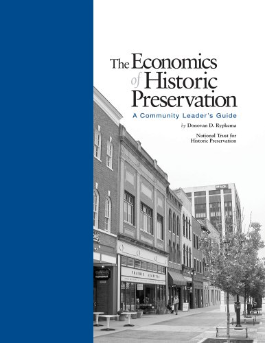 The Economics of Historic Preservation:  A Community...