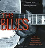 Martin Scorsese Presents The Blues: A Musical Journey (0060525452) by Peter Guralnick