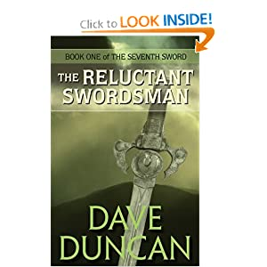 The Reluctant Swordsman (The Seventh Sword Trilogy Book 1) by Dave Duncan