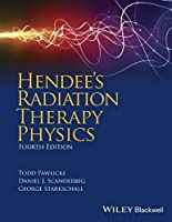 Hendee's Radiation Therapy Physics, 4th Edition Front Cover