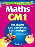 LES BASIQUES - MATHS CM1    (Ancienne Edition)