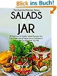 Salads In A Jar: 30 Delicious & Healt...