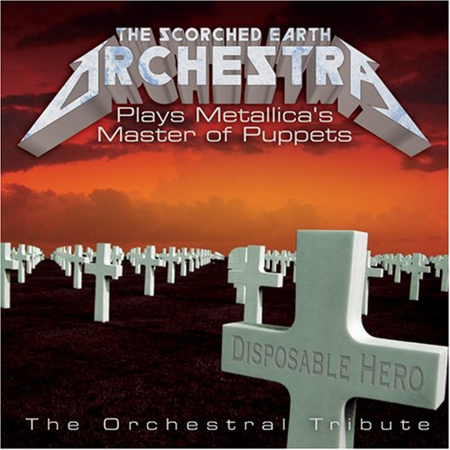 artist - The Scorched Earth Orchestra Plays Metallica