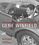 img - for The Legendary Custom Cars and Hot Rods of Gene Winfield book / textbook / text book