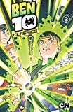 Ben 10 Classics Volume 3: Blast from the Past