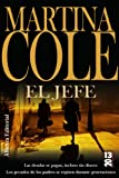 Martina Cole El jefe / Faces (2013)