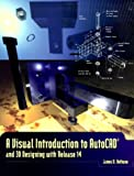 img - for Visual Introduction to AutoCAD and 3D Designing with Release 14, A book / textbook / text book