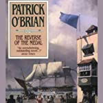 The Reverse of the Medal: The Aubrey/Maturin Series, Book 11 (       UNABRIDGED) by Patrick O'Brian Narrated by Simon Vance