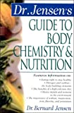 Dr. Jensens Guide to Body Chemistry & Nutrition