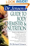 Dr. Jensen's Guide to Body Chemistry...