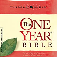 The One Year Bible NLT | Livre audio Auteur(s) :  Tyndale House Publishers Narrateur(s) : Todd Busteed