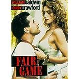 Fair Game ~ William Baldwin