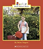 img - for Places Along the Way (Rookie Read-About Math (Library)) book / textbook / text book