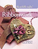 Read The Portable Crafter: Ribbonwork on-line