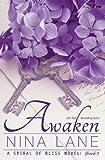 Nina Lane Awaken: A Spiral of Bliss Novel (Book Three): 3
