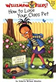 img - for Willimena Rules!: How to Lose Your Class Pet - Book #1 (Willimena Rules! (PB)) (No. 1) book / textbook / text book
