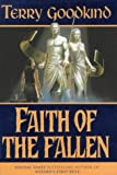 Faith of the Fallen (0575070811) by Terry Goodkind