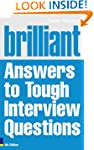 Brilliant Answers to Tough Interview...