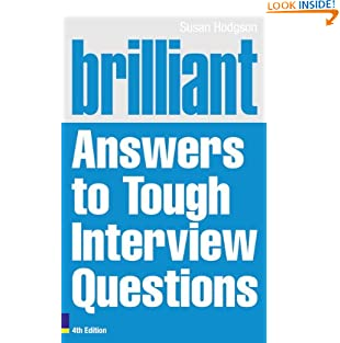Brilliant Answers to Tough Interview Questions (Brilliant Business) (Paperback)