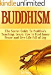 Buddhism: The Secret Guide To Buddha'...
