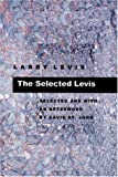 The Selected Levis (Pitt Poetry) (0822941414) by Larry Levis