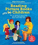 img - for Reading Picture Books with Children: How to Shake Up Storytime and Get Kids Talking about What They See book / textbook / text book