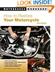 How to Restore Your Motorcycle (Motor...