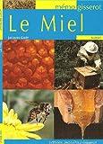echange, troc Gout Jacques - Le Miel - Memo