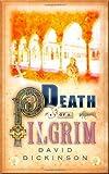 Death of a Pilgrim (1569475407) by Dickinson, David