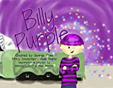 Billy Purple (The Adventures of Billy Purple Book 1)