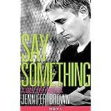 Say Something: A Hate List Novella ~ Jennifer Brown