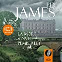 La mort s'invite à Pemberley | Livre audio Auteur(s) : P. D. James Narrateur(s) : Guila Clara Kessous