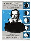Sidereus Nuncius, or The Sidereal Messenger (0226279030) by Galilei, Galileo