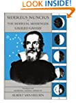 Sidereus Nuncius, or The Sidereal Mes...