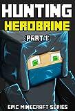 Hunting Herobrine (Part 1) - Epic Minecraft Series