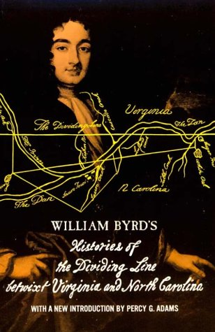 a summary of the history of the dividing line by william byrd Virginia and north carolina boundary line  in the secret history of the line, byrd revealed an  byrd, william histories of the dividing line betwixt .
