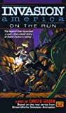 Invasion America 2: On the Run: The Lost Years (0451456939) by Golden, Christie
