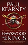 The Monarchies of God: Hawkwood and the Kings Pt. 1 (1906735700) by Kearney, Paul