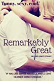 Remarkably Great (Strangely Incredibly Good Volume 2)