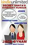 SECRET SANTA'S EVERYDAY HUMOUR (English Edition)