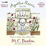 M. C. Beaton Agatha Raisin and the Wellspring of Death (Audiogo)