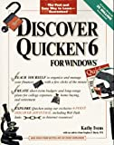 Discover Quicken 6 for Windows (Six-Point Discover Series) (0764530488) by Ivens, Kathy