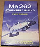 img - for Me 262 Stormbird Rising book / textbook / text book