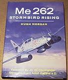 img - for Me 262 Stormbird Rising book / textbook / text book