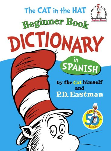 Cat Hat Beginner Dictionary Spanish (Beginner Books(R))