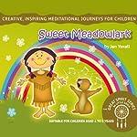 Sweet Meadowlark: The Great Spirit Series for Little Souls | Jan Yoxall