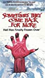 echange, troc Sometimes They Come Back for More [VHS] [Import USA]
