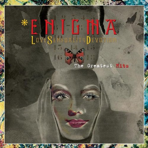 Enigma - Love, Sensuality And Devotion - The Greatest Hits - Zortam Music