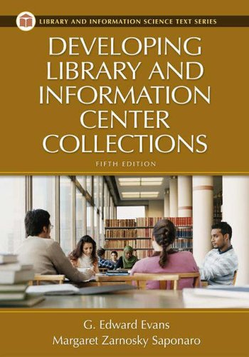 Developing Library and Information Center Collections...