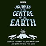 Journey to the Centre of the Earth: BBC Radio 4 full-cast dramatisation | Jules Verne